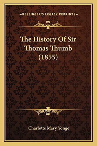 The History Of Sir Thomas Thumb (1855)