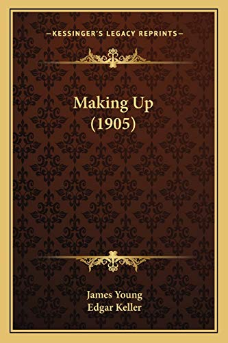 Making Up (1905) (1165669897) by James Young