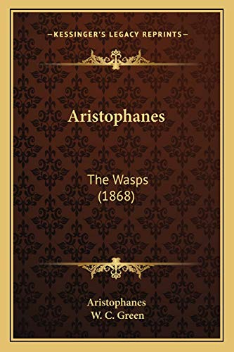 9781165670871: Aristophanes: The Wasps (1868)