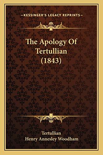 9781165676682: The Apology Of Tertullian (1843)
