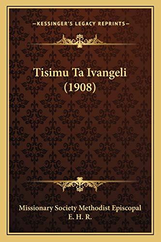9781165684588: Tisimu Ta Ivangeli (1908)