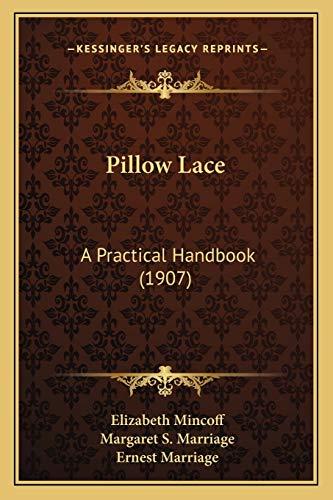 9781165687930: Pillow Lace: A Practical Handbook (1907)