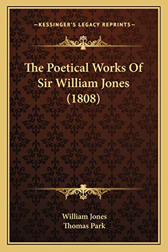 9781165688197: The Poetical Works of Sir William Jones (1808)