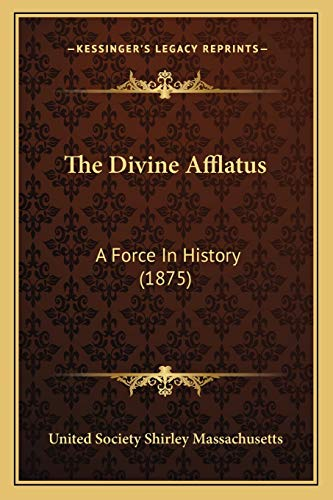 9781165688616: The Divine Afflatus: A Force In History (1875)