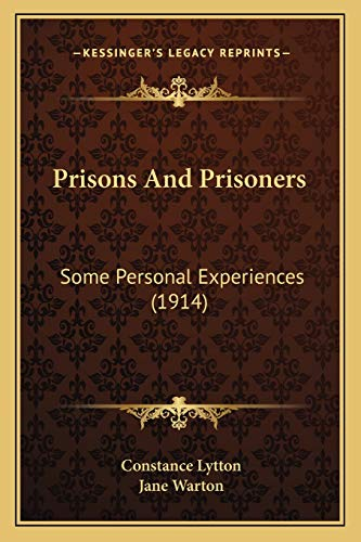 9781165690688: Prisons And Prisoners: Some Personal Experiences (1914)
