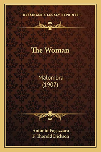 9781165697915: The Woman: Malombra (1907)