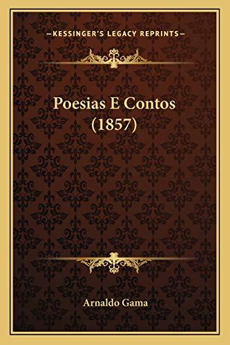 9781165700479: Poesias E Contos (1857) (Portuguese Edition)
