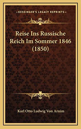 9781165707683: Reise Ins Russische Reich Im Sommer 1846 (1850)