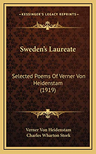 9781165708796: Sweden's Laureate: Selected Poems Of Verner Von Heidenstam (1919)