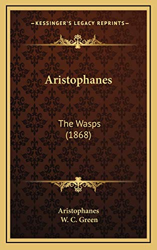 9781165713639: Aristophanes: The Wasps (1868)