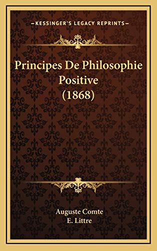 9781165715763: Principes de Philosophie Positive (1868)