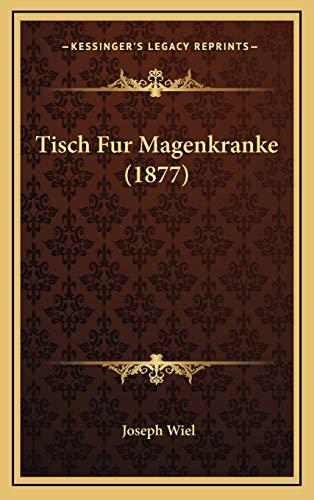9781165717132: Tisch Fur Magenkranke (1877)