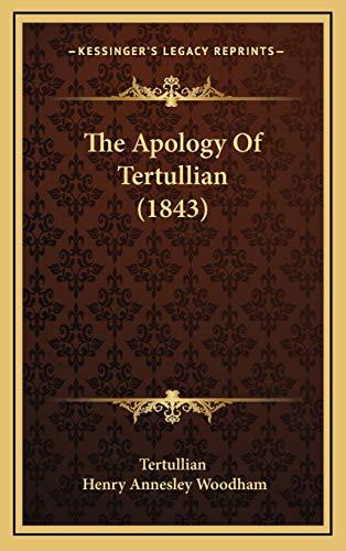 9781165719037: The Apology Of Tertullian (1843)