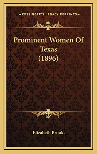 9781165719303: Prominent Women of Texas (1896)