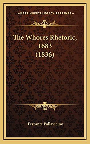 9781165723737: The Whores Rhetoric, 1683 (1836)