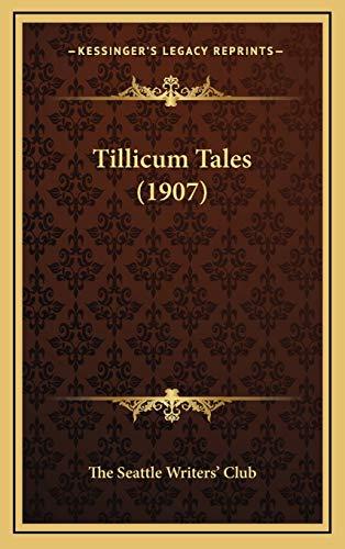 9781165729470: Tillicum Tales (1907)