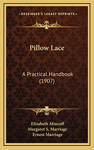 9781165729678: Pillow Lace: A Practical Handbook (1907)