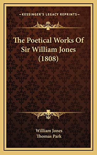 9781165729937: The Poetical Works of Sir William Jones (1808)