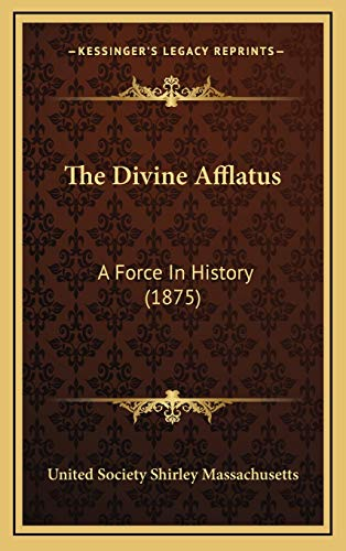 9781165730339: The Divine Afflatus: A Force In History (1875)