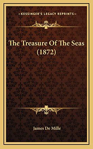 9781165730841: The Treasure Of The Seas (1872)