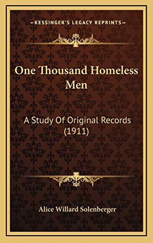 9781165734955: One Thousand Homeless Men: A Study Of Original Records (1911)