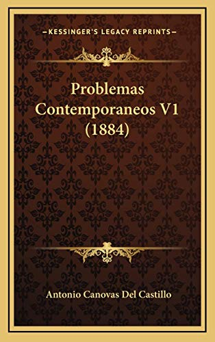 9781165738038: Problemas Contemporaneos V1 (1884) (Spanish Edition)