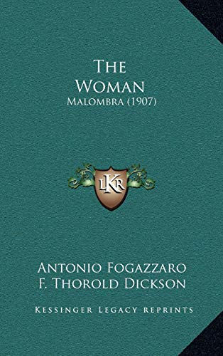 9781165738786: The Woman: Malombra (1907)