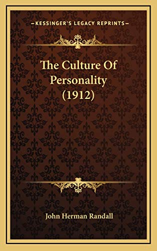 9781165739400: The Culture Of Personality (1912)