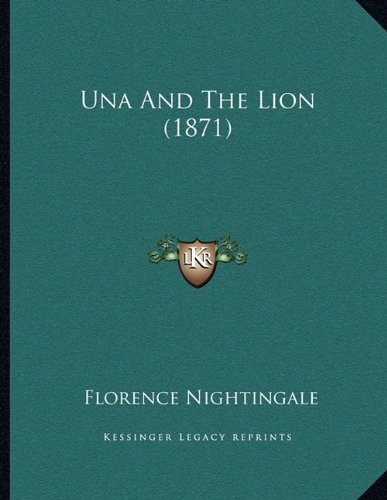 9781165743308: Una And The Lion (1871)
