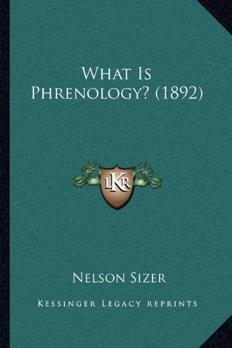 9781165751419: What Is Phrenology? (1892)