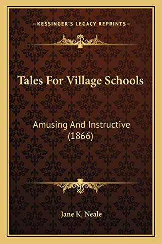 9781165759385: Tales For Village Schools: Amusing And Instructive (1866)