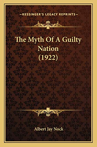 9781165760060: The Myth of a Guilty Nation (1922) the Myth of a Guilty Nation (1922)