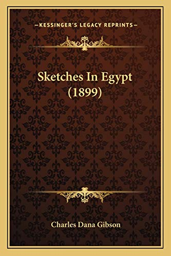 9781165763146: Sketches In Egypt (1899)