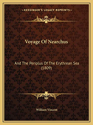 9781165765393: Voyage Of Nearchus: And The Periplus Of The Erythrean Sea (1809)