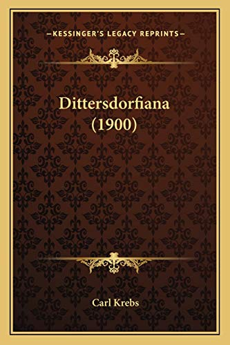 9781165775040: Dittersdorfiana (1900) (German Edition)
