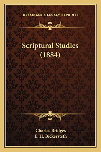 Scriptural Studies (1884) (9781165779000) by Charles Bridges