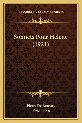 9781165783250: Sonnets Pour Helene (1921) (French Edition)