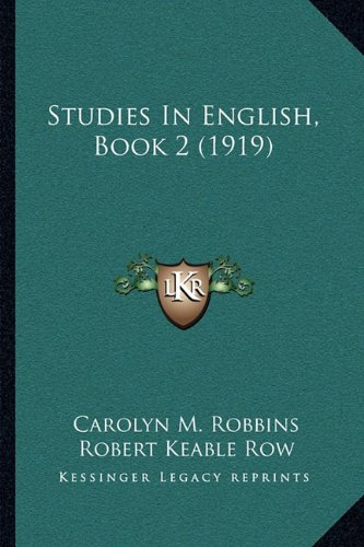 9781165793587: Studies In English, Book 2 (1919)