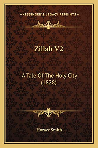9781165794669: Zillah V2: A Tale of the Holy City (1828) a Tale of the Holy City (1828)