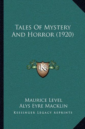 9781165797042: Tales Of Mystery And Horror (1920)
