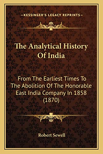 9781165802517: The Analytical History Of India: From The Earliest Times To The Abolition Of The Honorable East India Company In 1858 (1870)