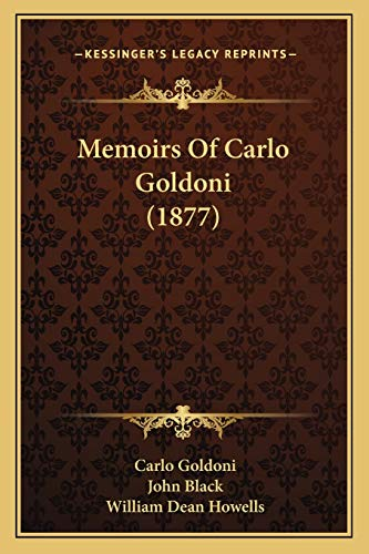 9781165809370: Memoirs Of Carlo Goldoni (1877)