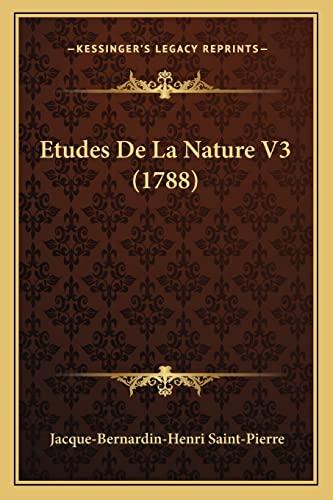 9781165817283: Etudes De La Nature V3 (1788) (French Edition)