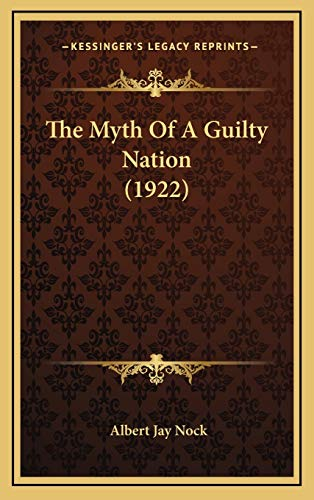 9781165820689: The Myth of a Guilty Nation (1922) the Myth of a Guilty Nation (1922)