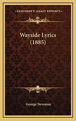 9781165823048: Wayside Lyrics (1885)