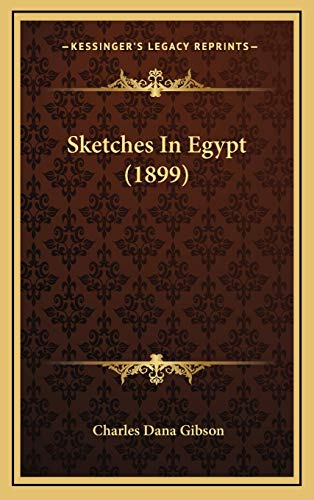 9781165823512: Sketches in Egypt (1899)
