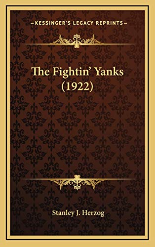 9781165825080: The Fightin' Yanks (1922)
