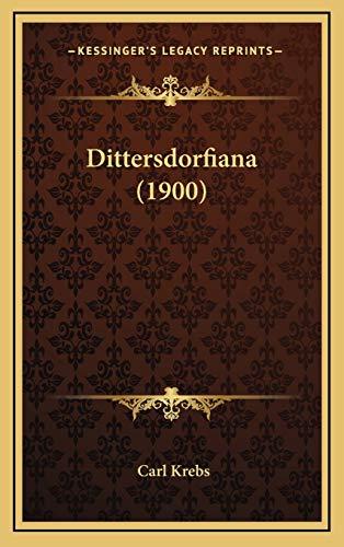 9781165834112: Dittersdorfiana (1900) (German Edition)