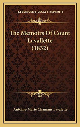 9781165842537: The Memoirs Of Count Lavallette (1832)