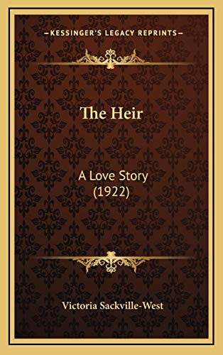9781165843510: The Heir: A Love Story (1922)